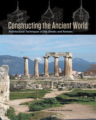 26-Constructing-the-Ancient-World-Architectural-Techniques-of-the-Greeks-and-Romans